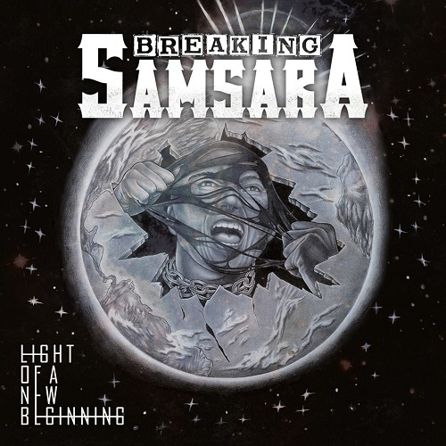 Breaking Samsara - Light Of A New Beginning