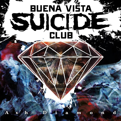 Buena Vista Suicide Club - Ash Diamond