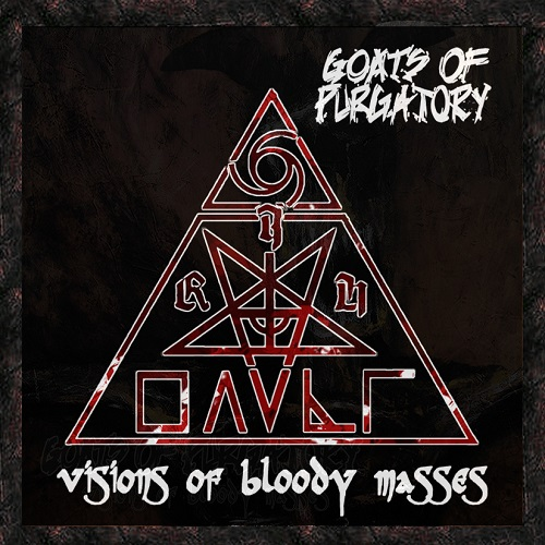 Goats Of Purgatory - Visions Of Bloody Masses