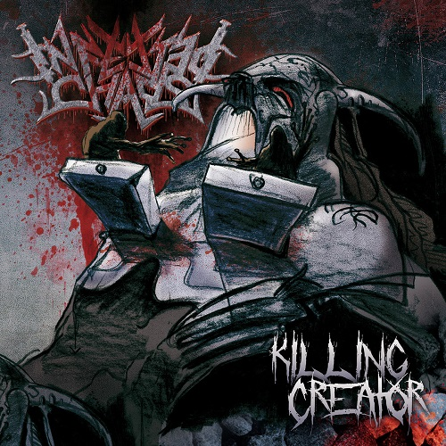 Infected Chaos - Killing Creator