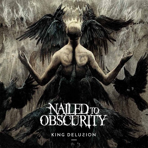 Cover: Nailed To Obscurity - King Delusion