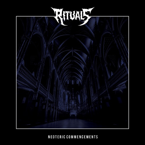 Rituals - Neoteric Commencements