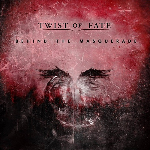 Twist Of Fate - Behind The Masquerade